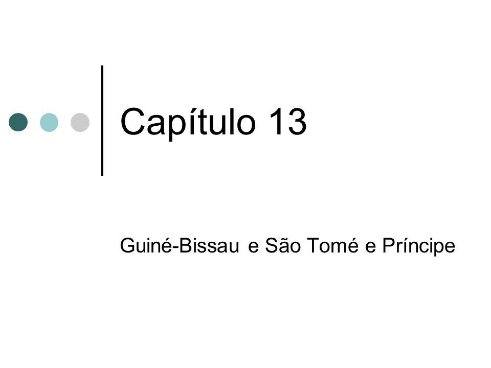 Capítulo 13 Guiné-Bissau e São Tomé e Príncipe