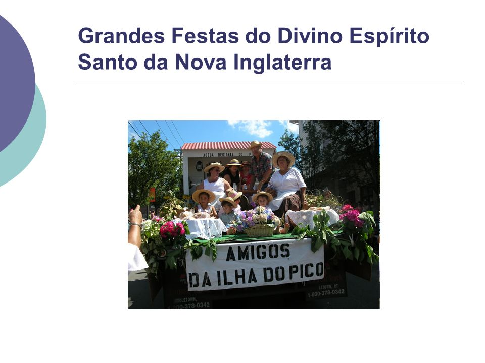Grandes Festas do Divino Espírito Santo da Nova Inglaterra