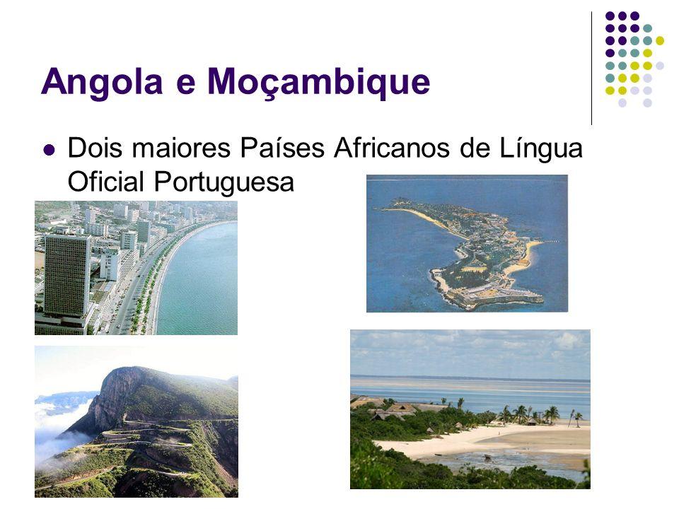 Angola e Moçambique Dois maiores Países Africanos de Língua Oficial Portuguesa