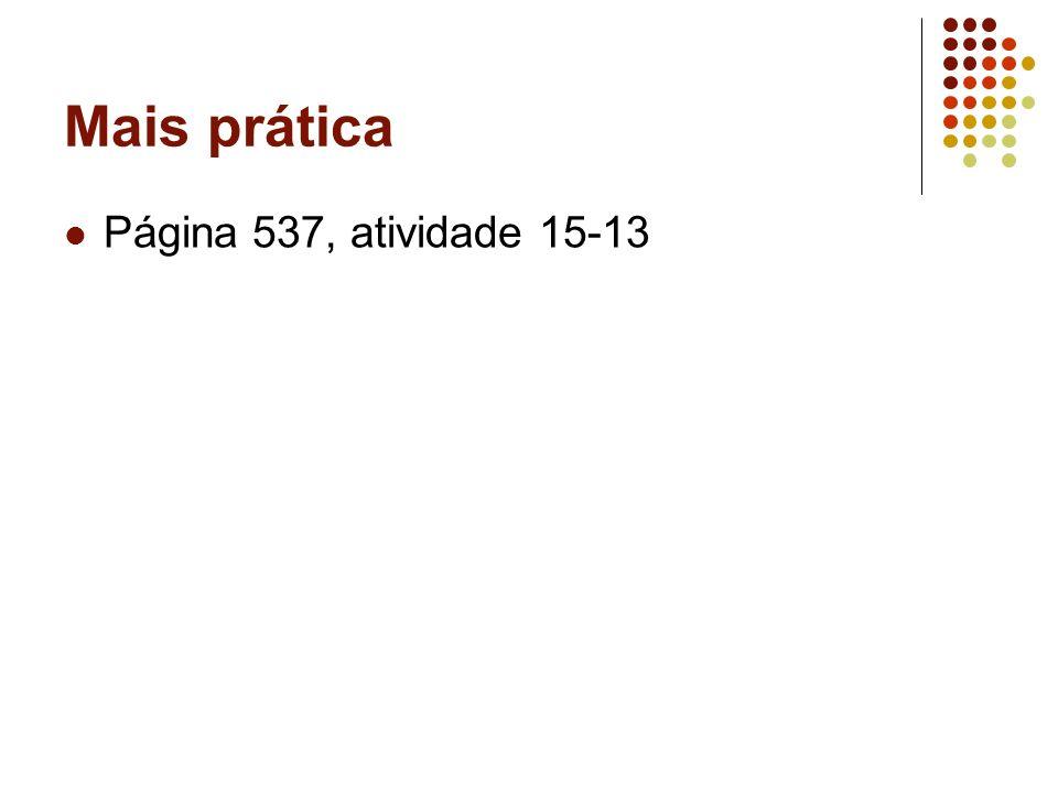 Mais prática Página 537, atividade 15-13