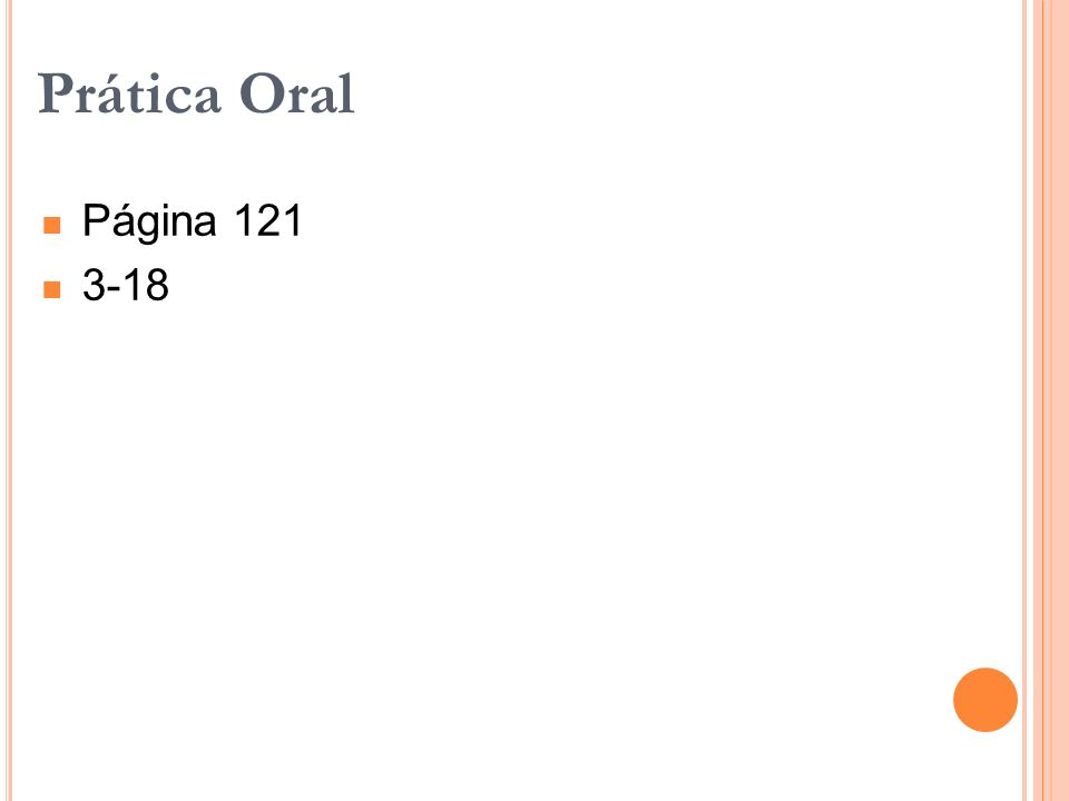 Prática Oral Página 121 3-18