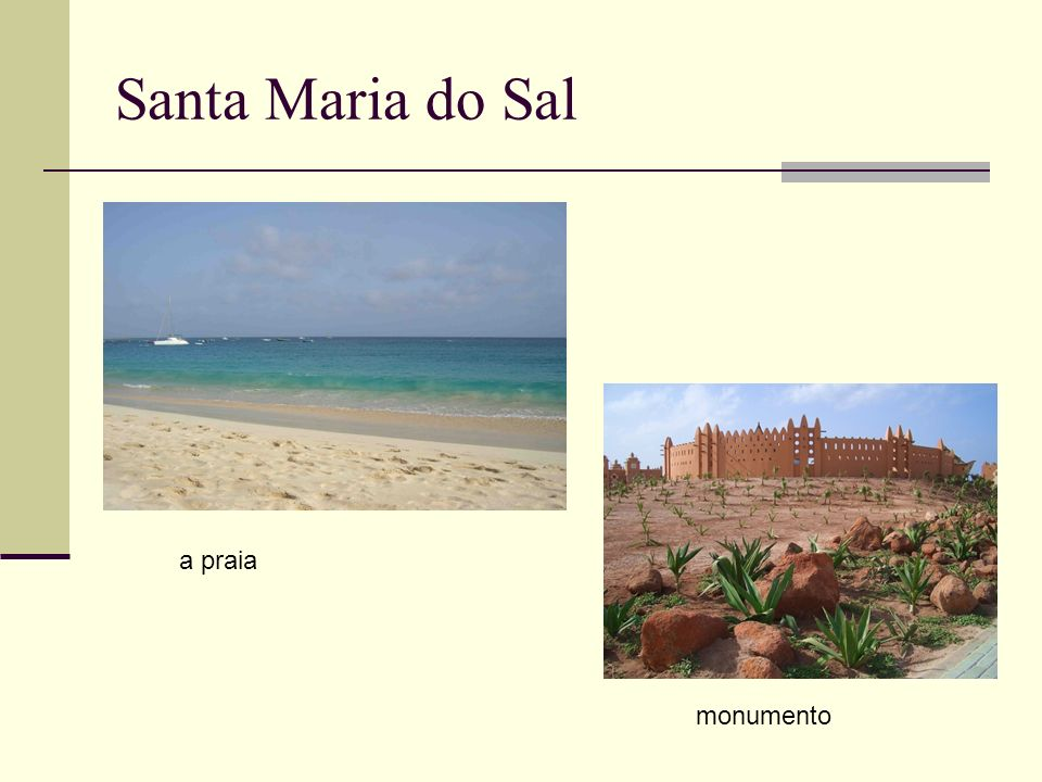 Santa Maria do Sal a praia monumento