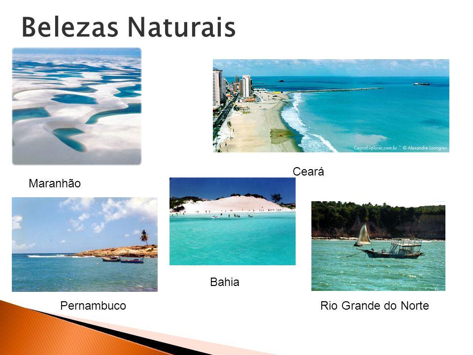 Maranhão Ceará Rio Grande do Norte Bahia Pernambuco Belezas Naturais