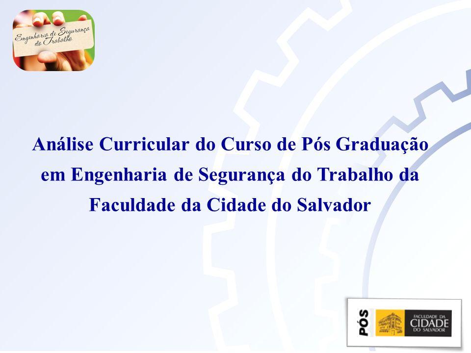 Análise Curricular do Curso de Pós Graduação em Engenharia de Segurança do Trabalho da Faculdade da Cidade do Salvador
