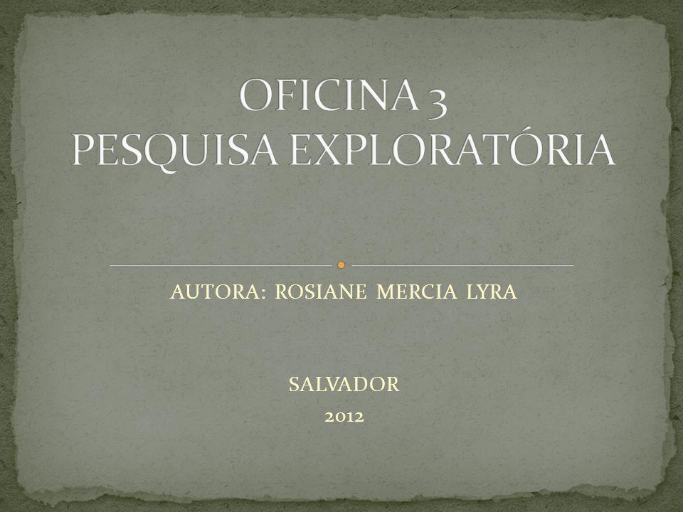 AUTORA: ROSIANE MERCIA LYRA SALVADOR 2012
