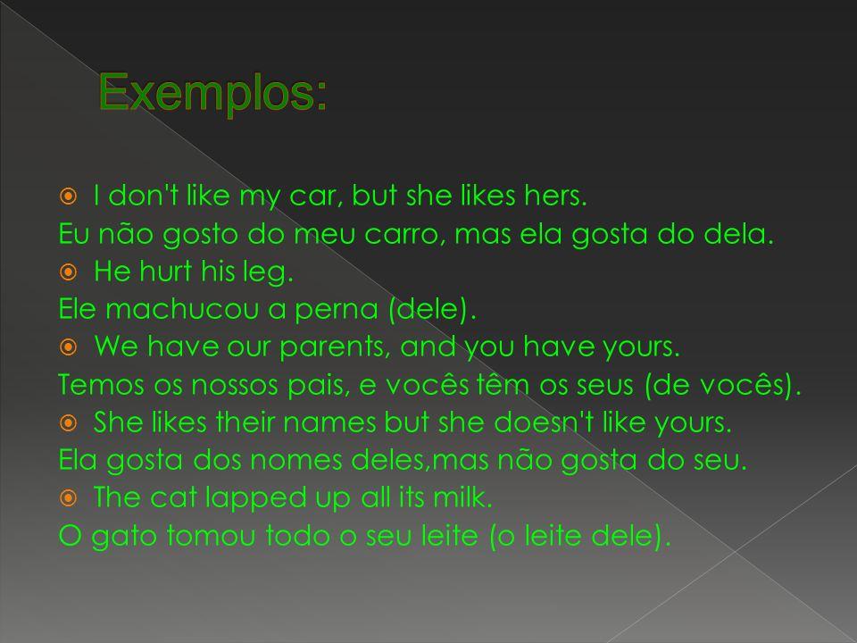 Os pronomes possessivos em português Os pronomes possessivos em português correspondem a duas classes de palavras diferentes em inglês - adjetivos possessivos (possessive adjectives) e pronomes possessivos (possessive pronouns).