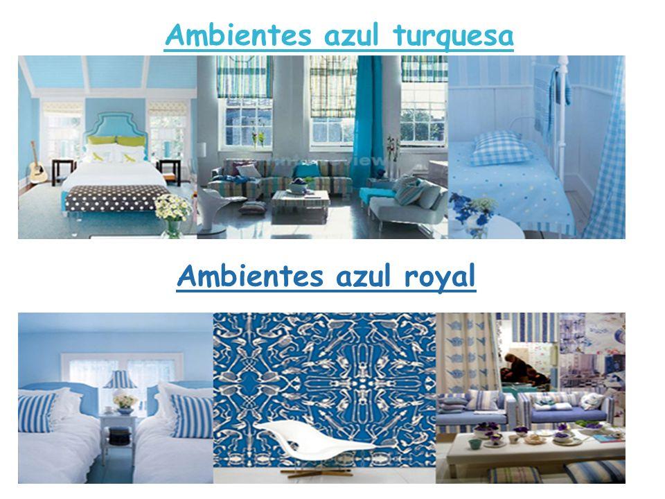 Ambientes azul turquesa Ambientes azul royal