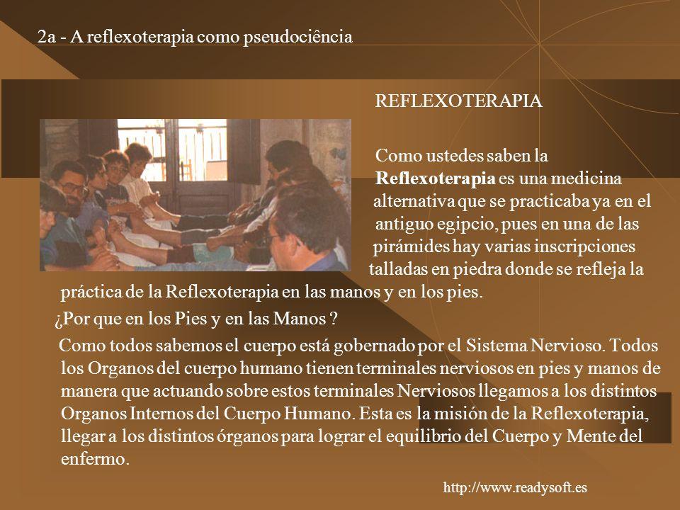 REFLEXOTERAPIA Como ustedes saben la Reflexoterapia es una medicina alternativa que se practicaba ya en el antiguo egipcio, pues en una de las pirámid