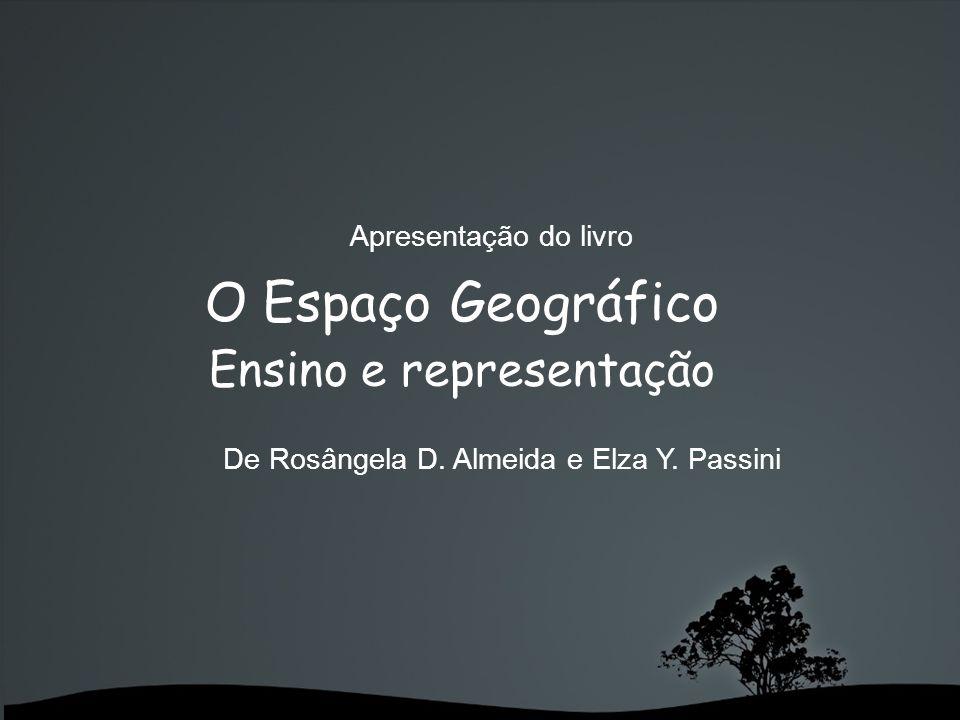Índice Relações Topológicas Os procesos de descentralização, conservação e reversibilidade.