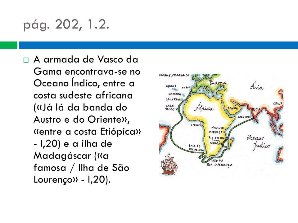 1.3.Descreve as condições meteorológicas da navegação (estrofes 19 e 42).
