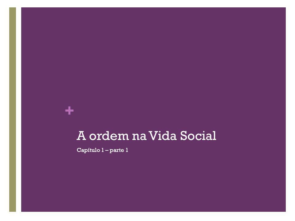 + A sociedade internacional europeia Nos séculos XVII e XIX...
