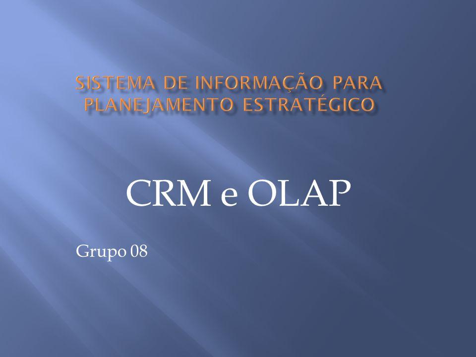 CRM e OLAP Grupo 08