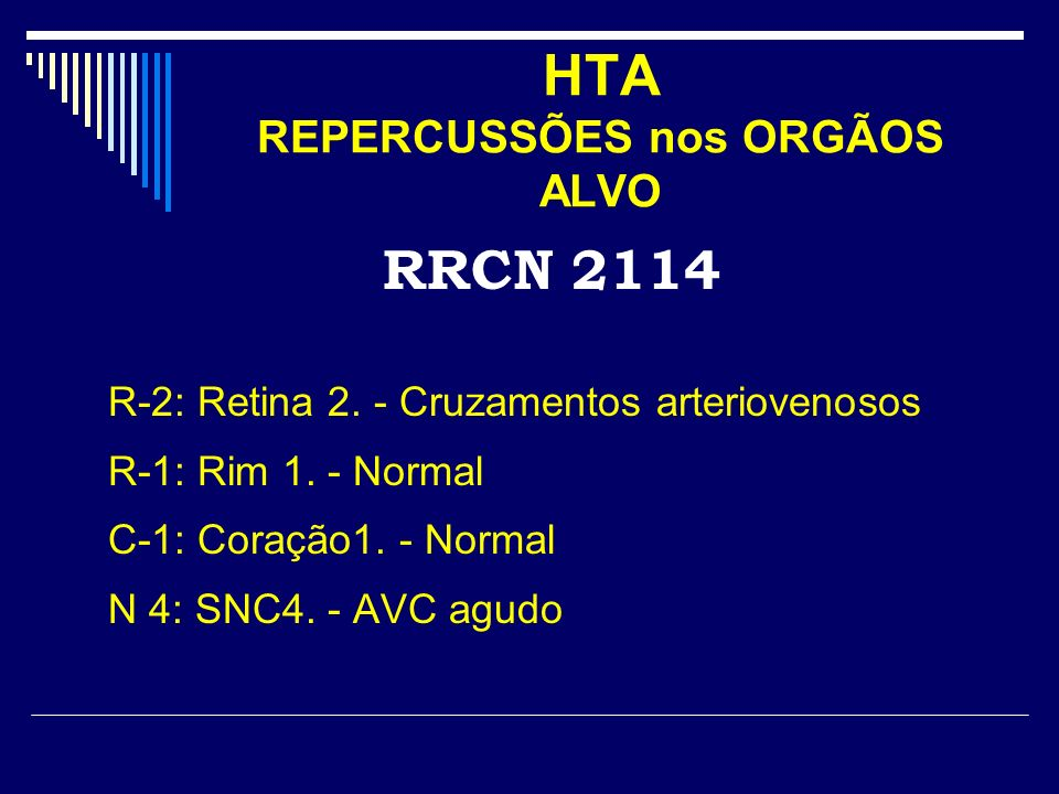 HTA REPERCUSSÕES nos ORGÃOS ALVO RRCN 2114 R-2: Retina 2.