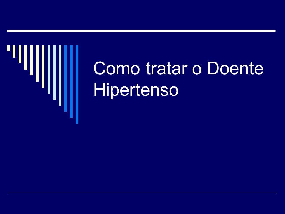 Como tratar o Doente Hipertenso