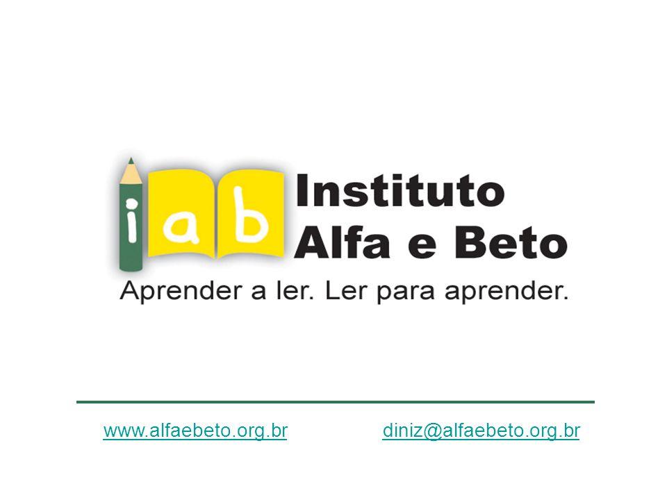 www.alfaebeto.org.brwww.alfaebeto.org.br diniz@alfaebeto.org.brdiniz@alfaebeto.org.br
