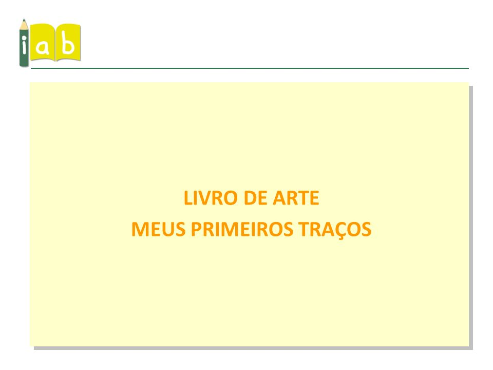 LIVRO DE ARTE MEUS PRIMEIROS TRAÇOS