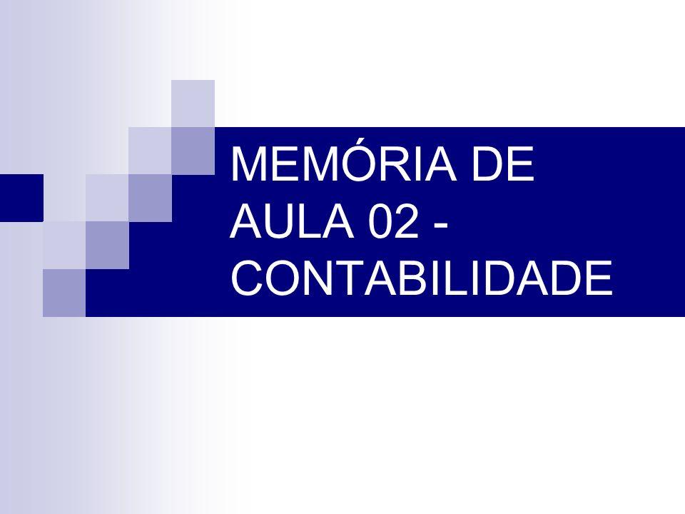 MEMÓRIA DE AULA 02 - CONTABILIDADE