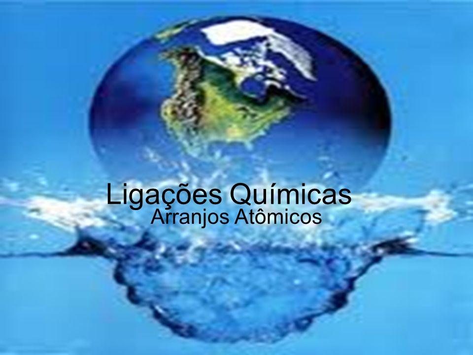 Ligações Químicas Arranjos Atômicos