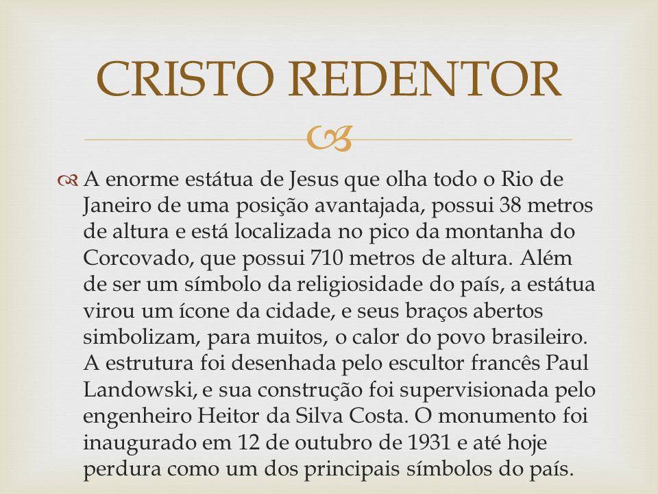 A enorme estátua de Jesus que olha todo o Rio de Janeiro de uma posição avantajada, possui 38 metros de altura e está localizada no pico da montanha d