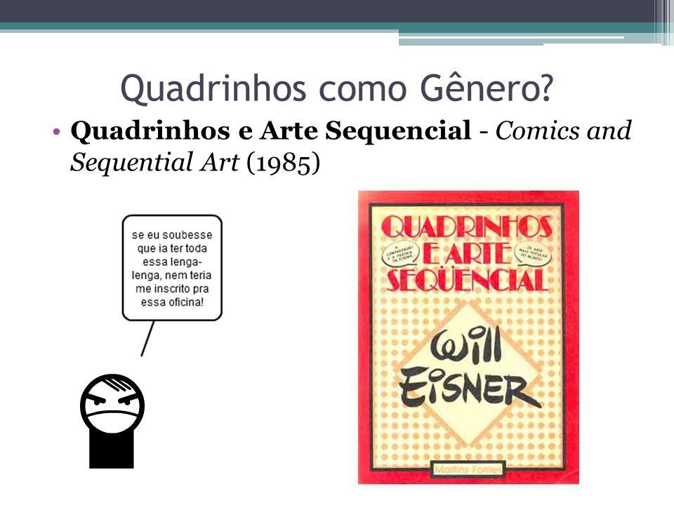 Quadrinhos como Gênero? Quadrinhos e Arte Sequencial - Comics and Sequential Art (1985)