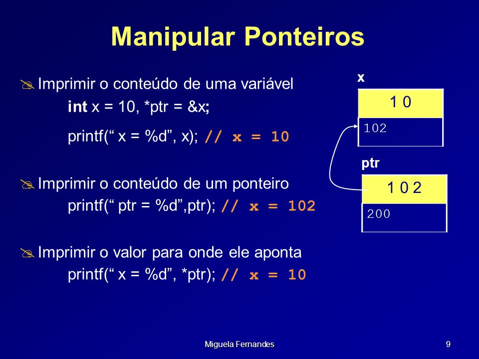 Miguela Fernandes 50 Array de Strings Comparando array de string com matriz de char char *as[]= {Joao,Maria,Antonio,Zacarias,Carlos}; char ma[5][10]= {Joao,Maria,Antonio,Zacarias,Carlos}; Ponteiros (as) J o a o M a r i a A n t o n i o Z a c a r i a s C a r l o s \0 Matriz (ma)