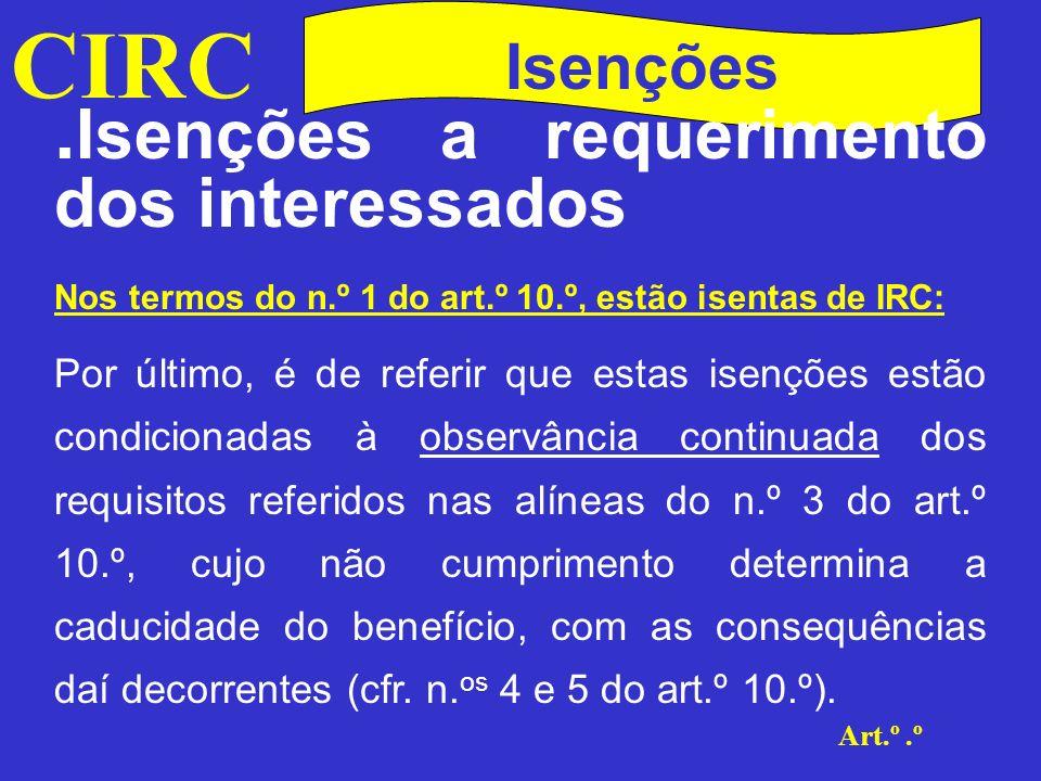 CIRC Art.º.º Isenções No Estatuto dos Benefícios Fiscais O E.B.F.