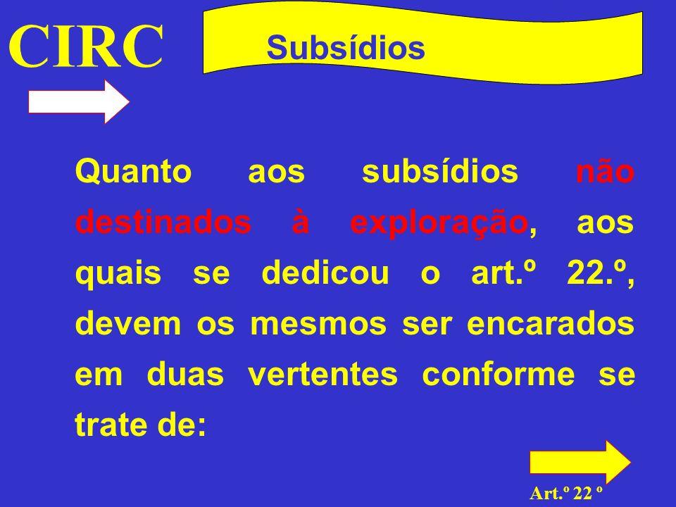 CIRC Art.º 20 º Subsídios · Subsídios respeitantes a elementos do activo imobilizado amortizáveis ou reintegráveis (al.