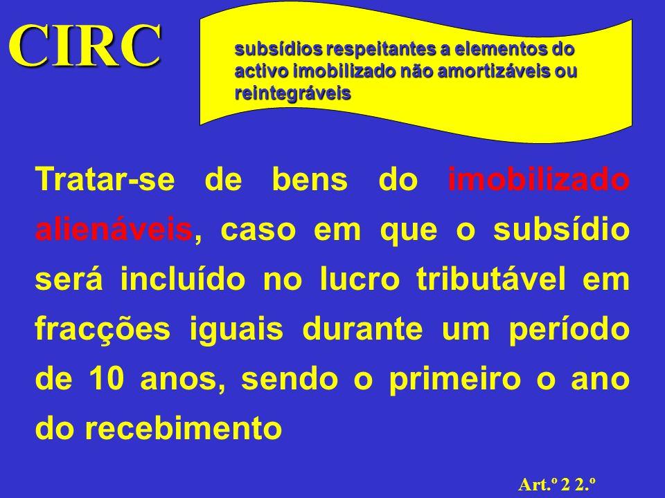 CIRC Art.º 2 2.º Subsídios ResumoResumo do tratamento fiscal a dar aos subsídios Resumo