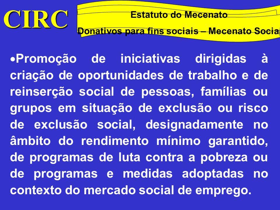 CIRC Donativos para fins culturais, ambientais, científicos ou tecnológicos, desportivos e educacionais: Estatuto do mecenato
