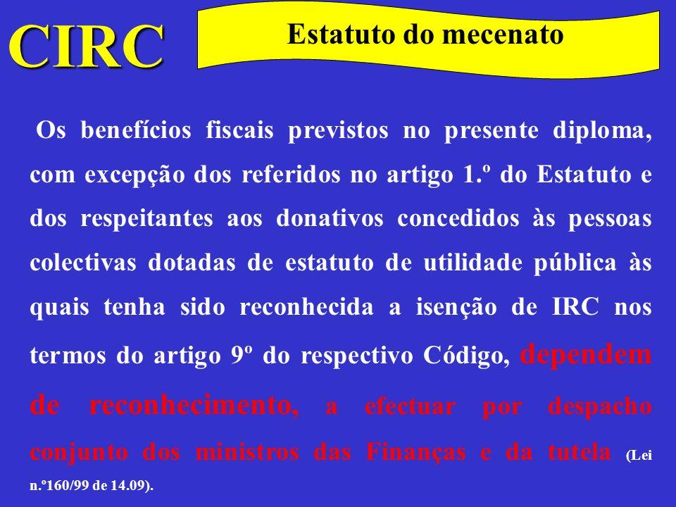 CIRC Encargos não dedutíveis para efeitos fiscais IRC, incluindo quaisquer outros impostos que directa ou indirectamente incidam sobre os lucros.