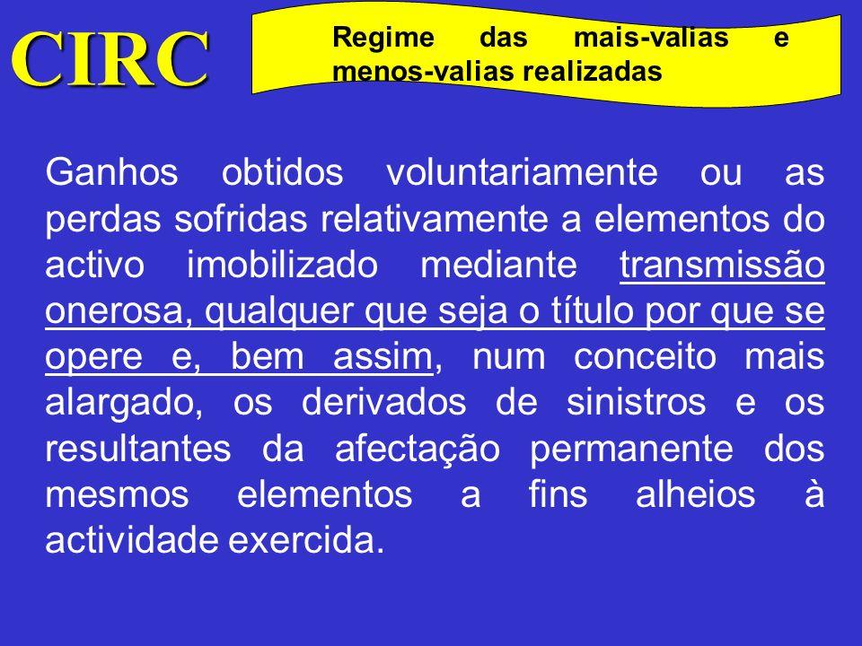 CIRC Regime das mais-valias e menos-valias realizadas Mais-valias e menos-valias contabilísticas A forma de apurar a mais-valia/menos-valia contabilística é feita a partir da seguinte fórmula: MVc / mvc = VR - (Vaq./ReavAAc) Em que: MVc / mvc - Mais-valia contabilística /menos-valia contabilística VR.............