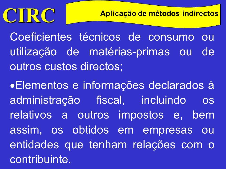 CIRC Aplicação de métodos indirectos Determinado o lucro tributável, necessário se mostra levar ao conhecimento do sujeito passivo os factores essenciais que conduziram à sua quantificação.