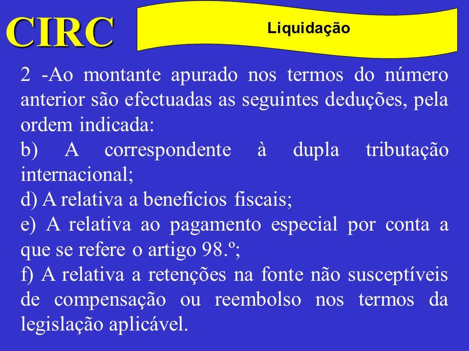 CIRC C Liquidação -Das deduções efectuadas nos termos das alíneas b), d) e e) do n.º 2 não pode resultar valor negativo.