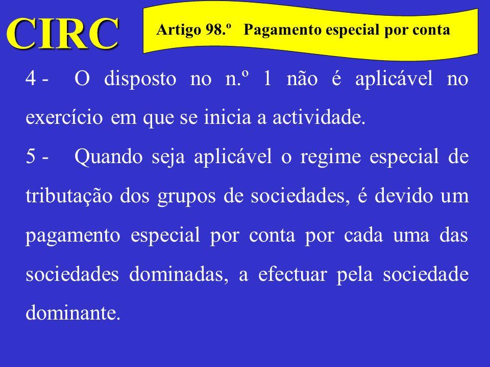 CIRC C Artigo 98.º Pagamento especial por conta