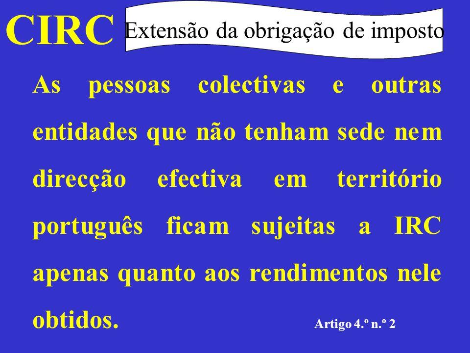 CIRC Extensão da obrigação de imposto Artigo 4.º n.s 1 e 2