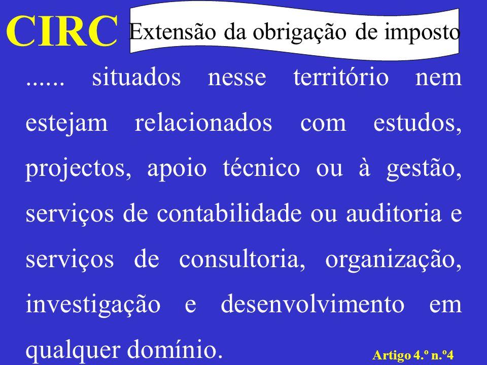 CIRC Art.º5.º n.º1 Estabelecimento estável Qualquer instalação fixa através da qual seja exercida uma actividade de natureza comercial, industrial ou agrícola.