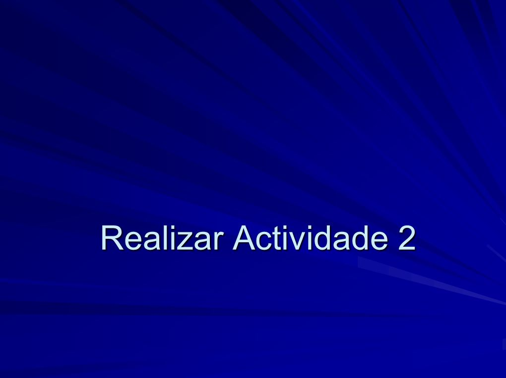 Realizar Actividade 2