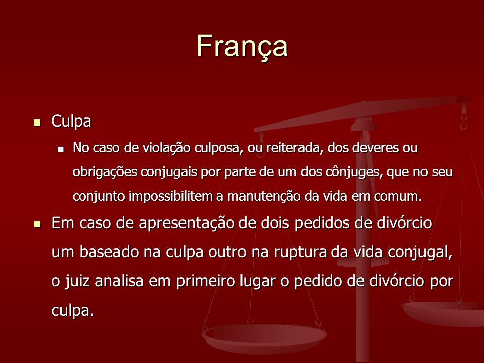 França Culpa Culpa No caso de violação culposa, ou reiterada, dos deveres ou obrigações conjugais por parte de um dos cônjuges, que no seu conjunto impossibilitem a manutenção da vida em comum.