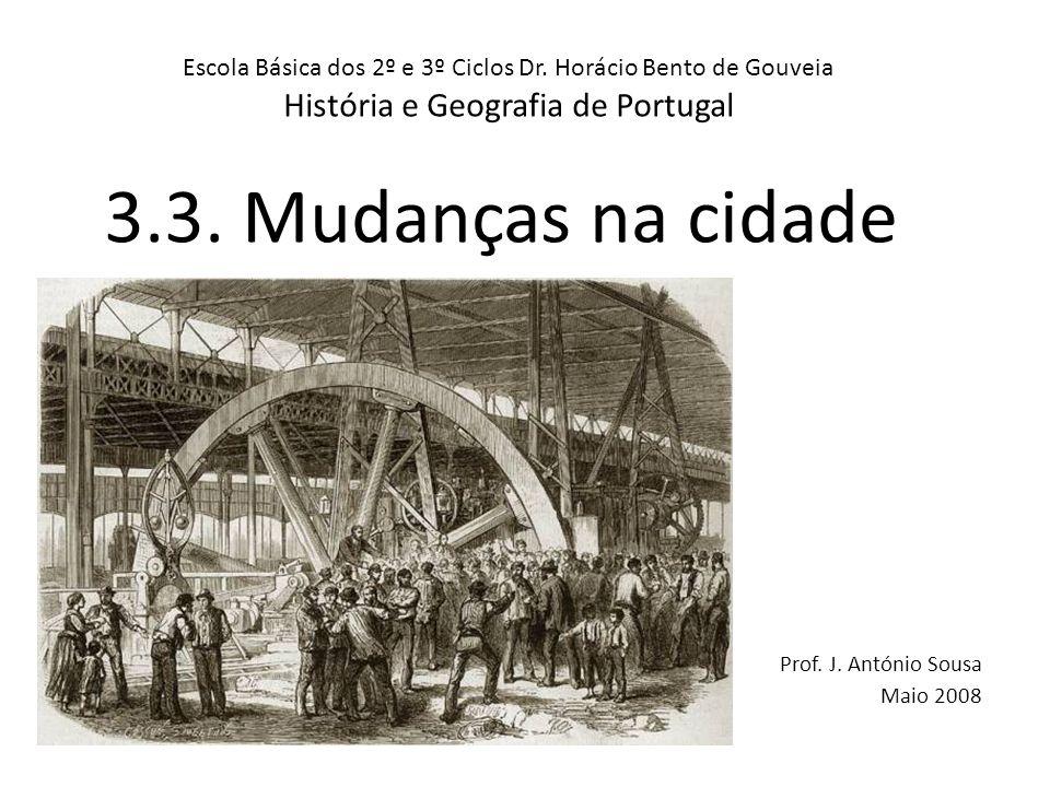 A vida quotidiana na cidade: o trabalho Nas cidades de Lisboa e do Porto viviam muitos burgueses, cuja importância dependia do trabalho que tinham.