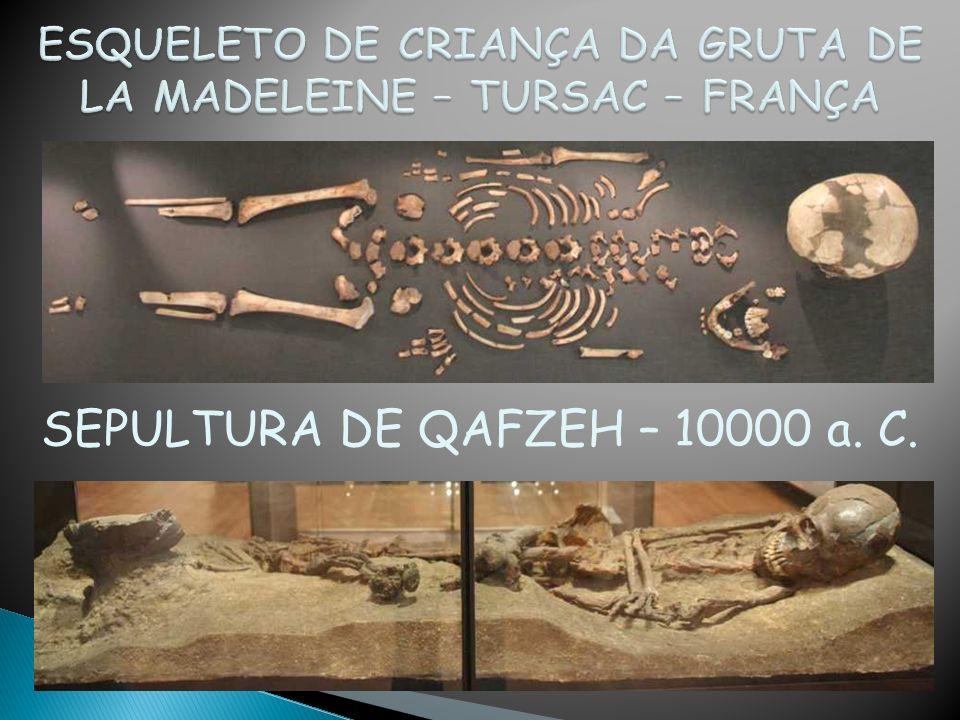 SEPULTURA DE QAFZEH – 10000 a. C.