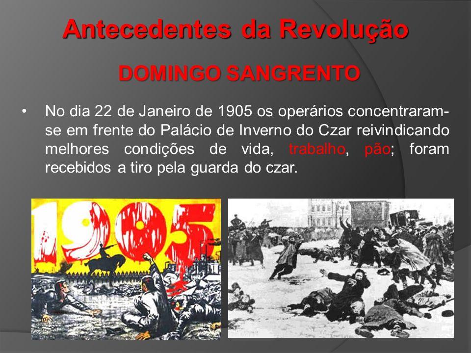 No dia 22 de Janeiro de 1905 os operários concentraram- se em frente do Palácio de Inverno do Czar reivindicando melhores condições de vida, trabalho,