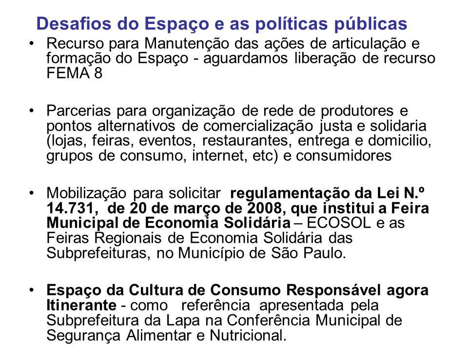 Outros exemplos de espaços alternativos de venda de orgânicos em capitais: Porto Alegre Loja do MST e de Ecosol no Mercado Municipal