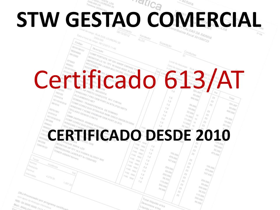 STW GESTAO COMERCIAL Certificado 613/AT CERTIFICADO DESDE 2010