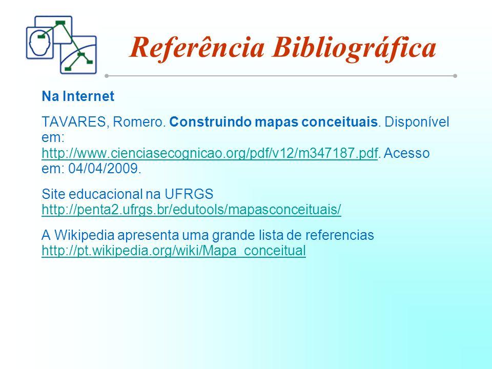 Na Internet TAVARES, Romero.Construindo mapas conceituais.