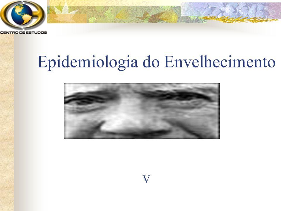 Epidemiologia do Envelhecimento V