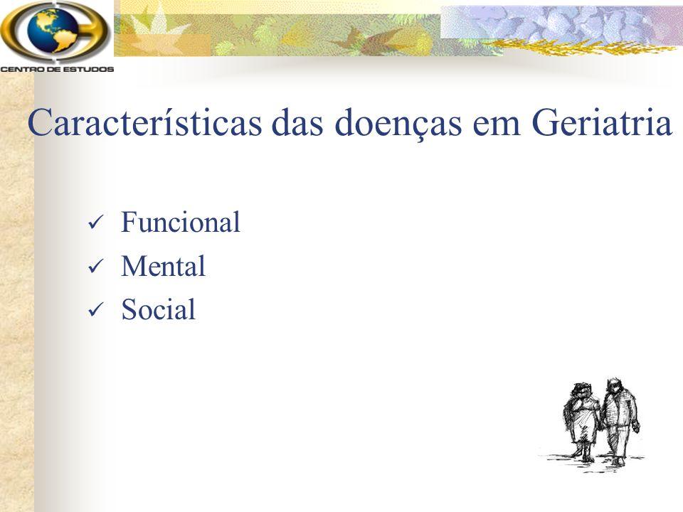 Características das doenças em Geriatria Funcional Mental Social