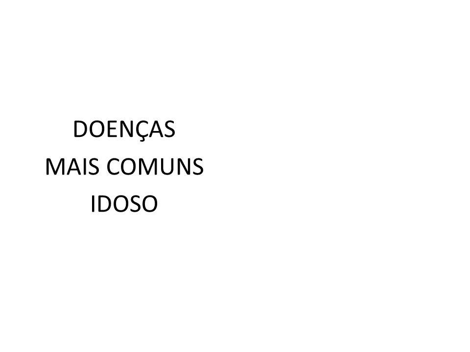 DOENÇAS MAIS COMUNS IDOSO