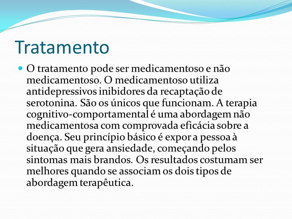 Tratamento O tratamento pode ser medicamentoso e não medicamentoso.