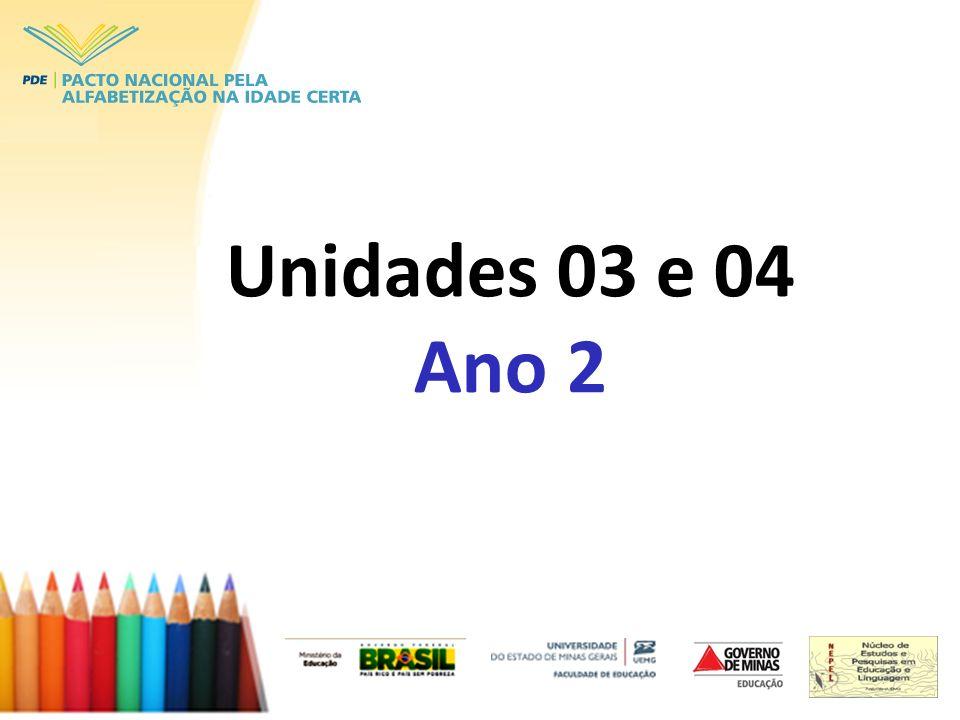 Unidades 03 e 04 Ano 2