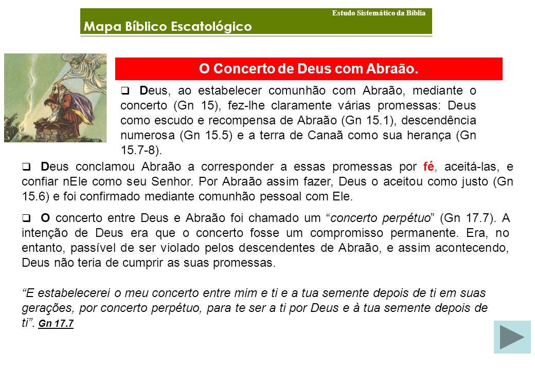 O Concerto de Deus com Abraão.